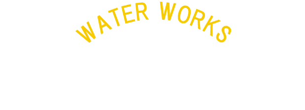 WATER WORKS 採用情報 RECRUITMENT